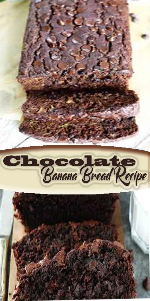 Chocolate Banana Bread Recipe 1