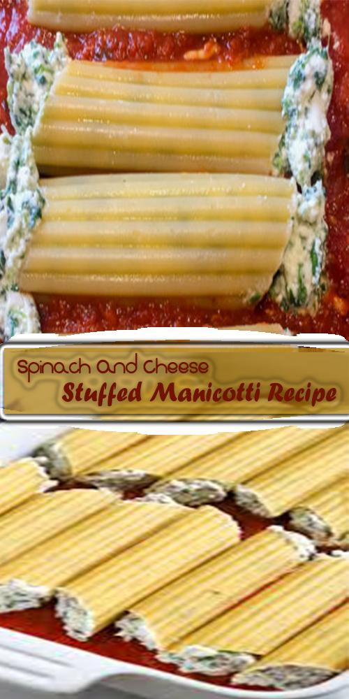 Spinach And Cheese Stuffed Manicotti Recipe 1