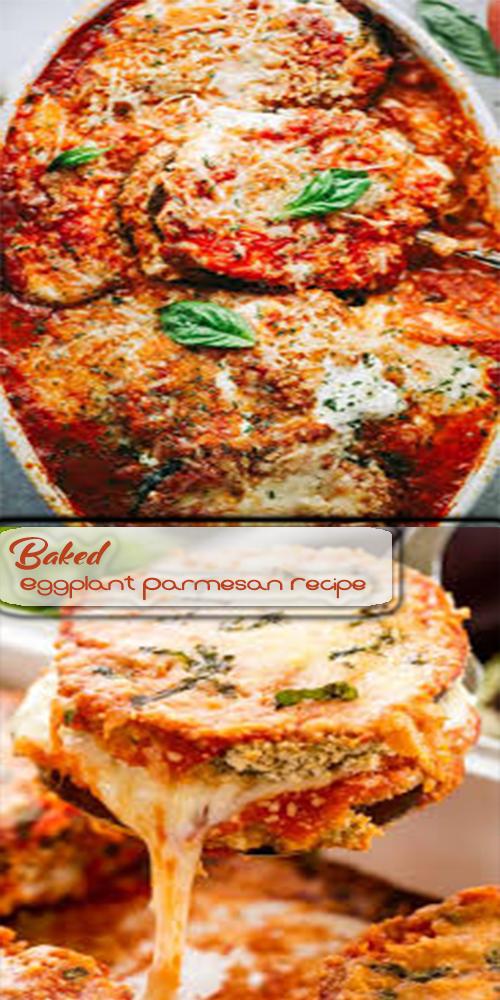 Baked Eggplant Parmesan Recipe 1