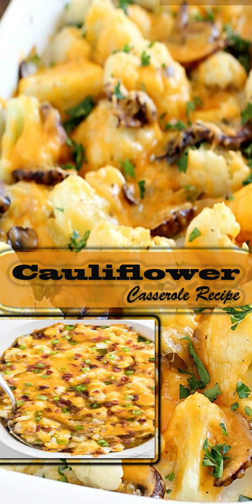 Cauliflower Casserole Recipe 1