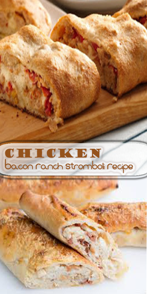 Chicken Bacon Ranch Stromboli Recipe 1