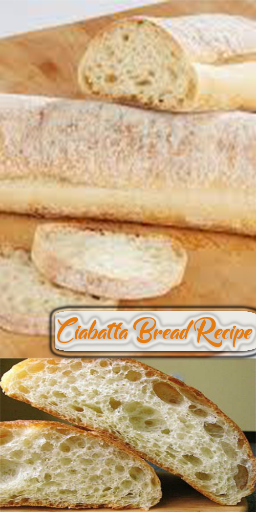 Ciabatta Bread Recipe 1