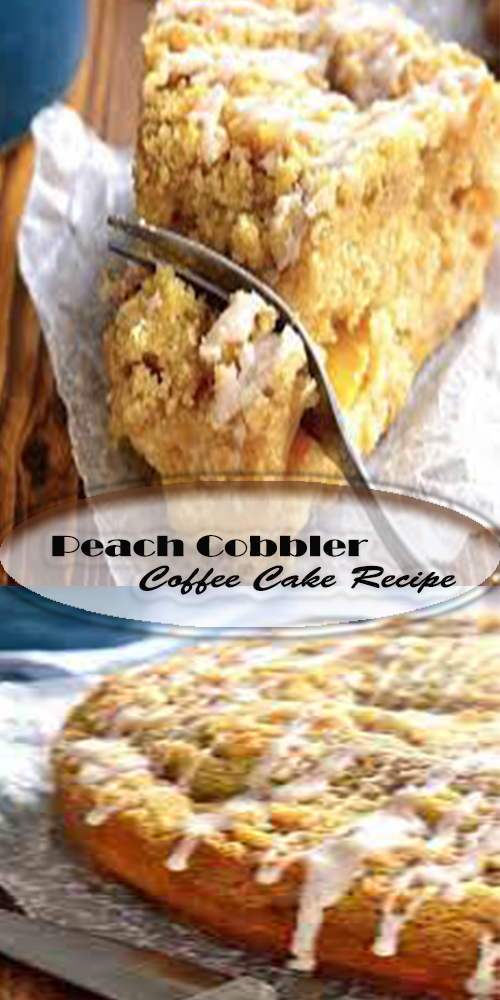Peach Cobbler Coffee Cake Recipe 1