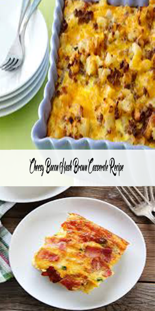 Cheesy Bacon Hash Brown Casserole Recipe 1
