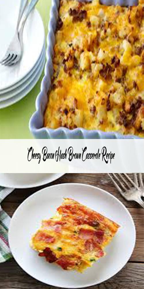 Cheesy Bacon Hash Brown Casserole Recipe 13