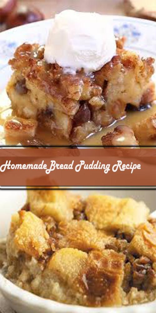 HomemadeBread Pudding Recipe 1
