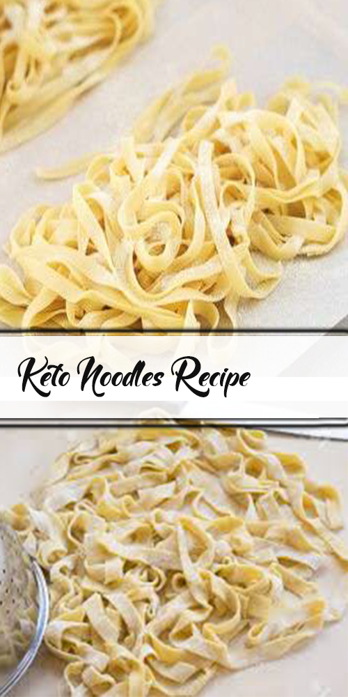 Keto Noodles Recipe 1
