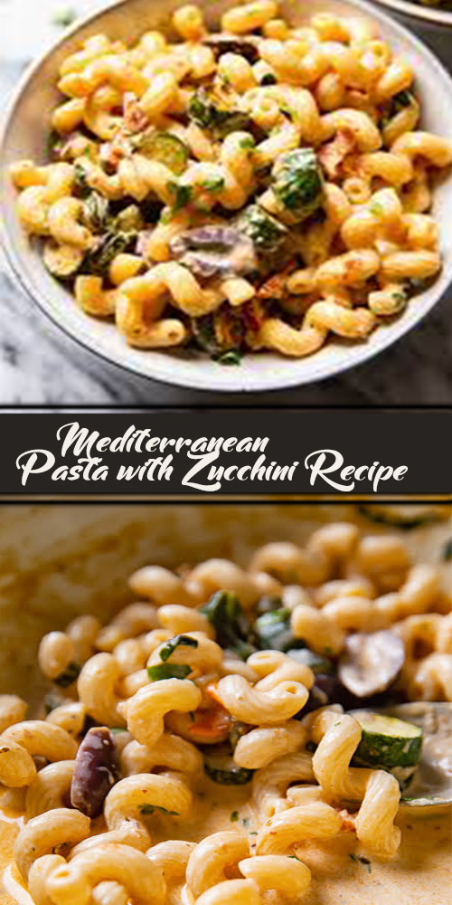 Mediterranean Pasta with Zucchini Recipe 1