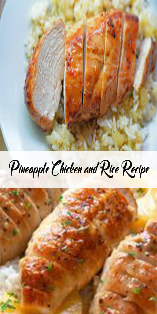 Pineapple Chicken and Rice Recipe 1