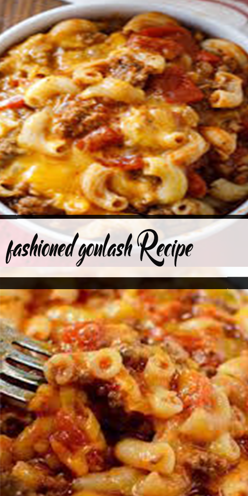 fashioned goulash Recipe 1