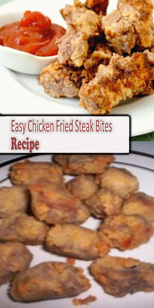 Easy Chicken Fried Steak Bites Recipe 1